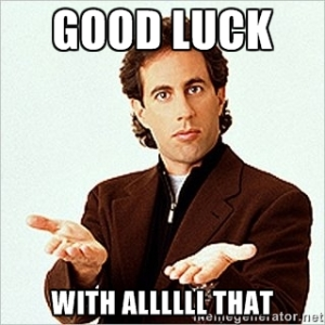 Seinfeld Good Luck