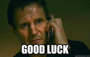 Liam Neeson Good Luck