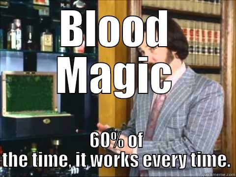 Blood Magic Meme